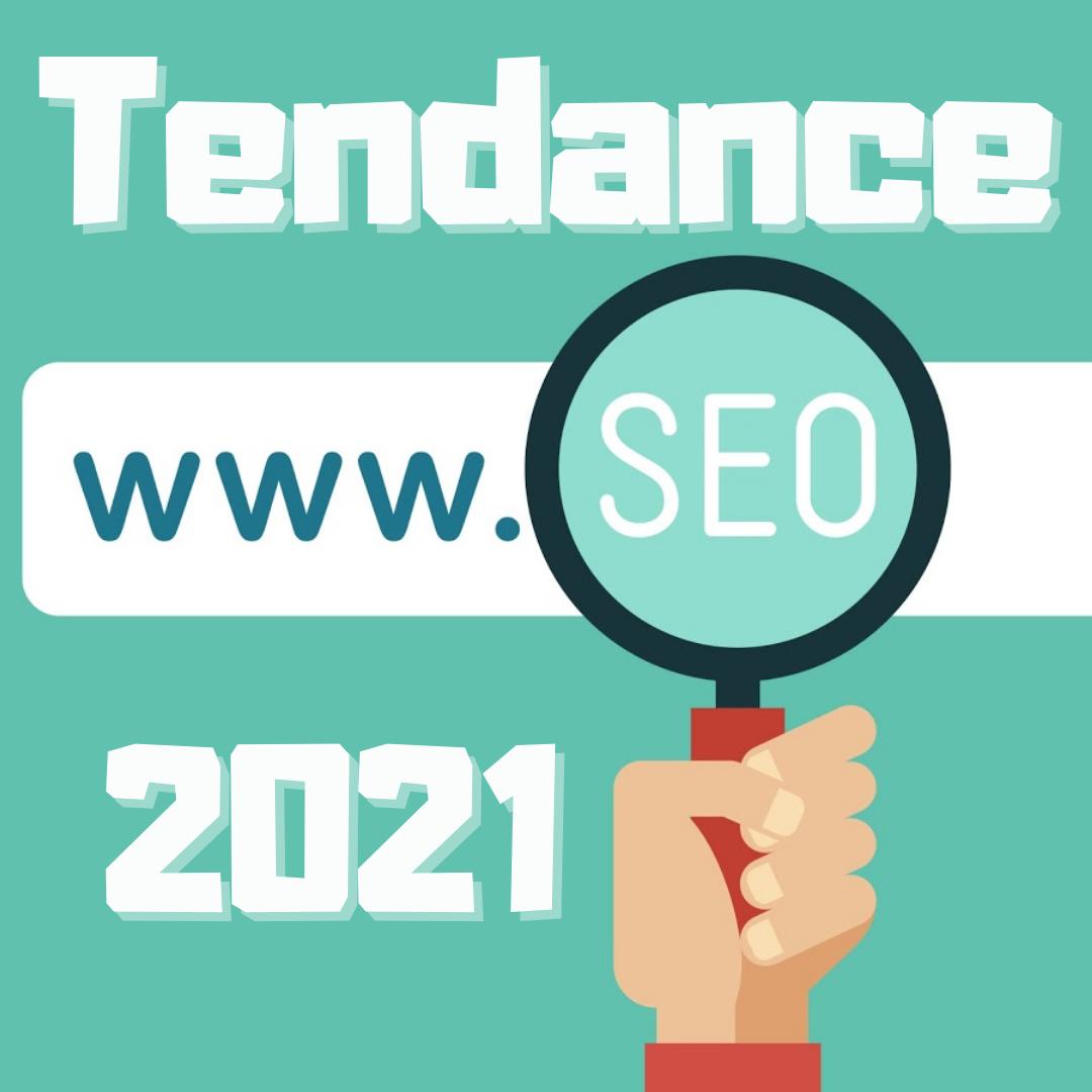 Tendance seo 2021